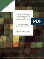 MÉSZÁROS, István. The Challenge and Burden of Historical Time