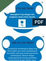 VLE Frog