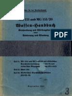 """""""D.(Luft)T.6151"""" MG151 und MG151/20 Waffen-Handbuch (1941)"""