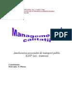 Managementul Calitatii - Ameliorarea Procesului de Transport Public RATP Iasi - Tramvaie