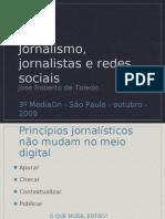MediaOn - Apresentação de Jose Roberto de Toledo