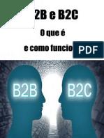 B2B e B2C - O que é e como funciona