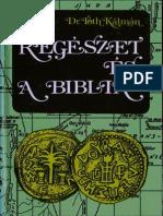 Dr Tóth Kálmán - A régészet és a Biblia