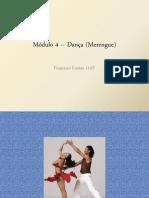 Módulo 4 – Dança (Merengue)