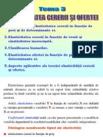 Elasticitatea (Teorie Economica-tema 3)