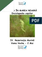 Enciclopedie Copii Viata in Marea Neagra IV Rezervatia Marina Vama Veche 2 Mai
