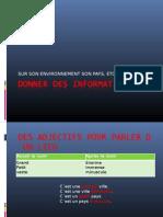 Donner Des Information Sur Son Environnement Son Pays, Etc. Cours Du 30 Sept 09