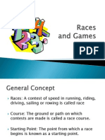 Races and Games