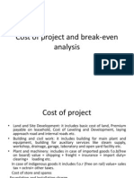 Cost of Project & Break-Even Analysis