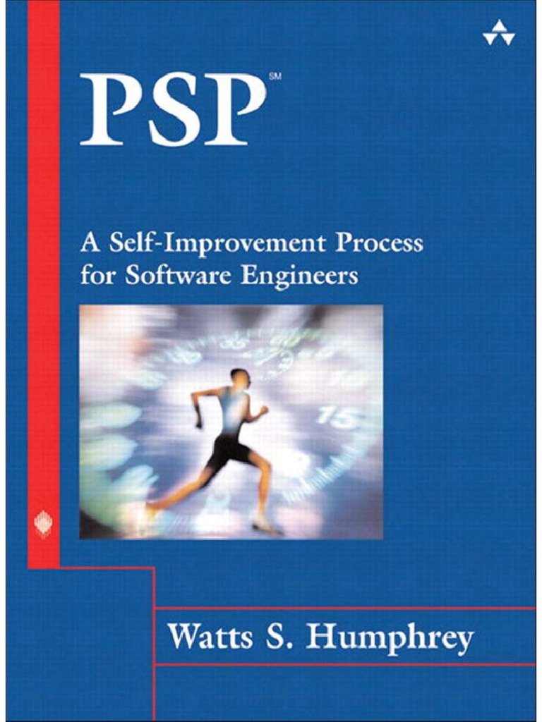 PSP a Self-Improvement Process for Software Engineers | Software ...