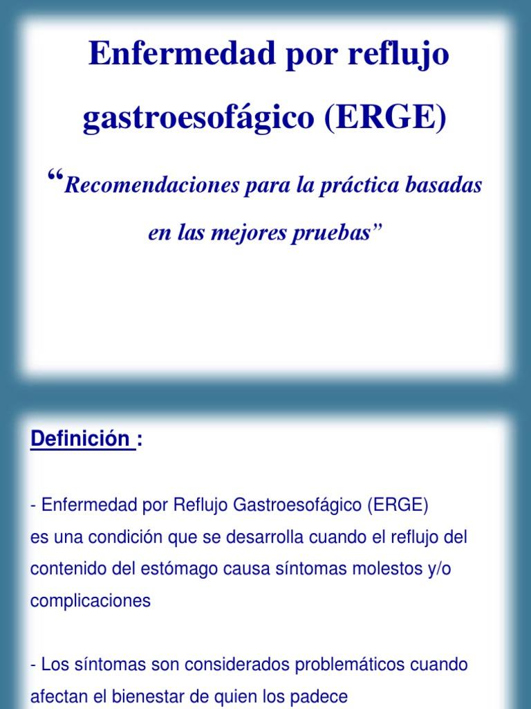 Para enfermedad reflujo recomendaciones gastroesofagico por