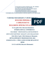 INTERNATIONAL CONFERENCE TEACHERS ' PROFESSIONAL DEVELOPMENT. EDUCATION BETWEEN  REALITY AND CHALLENGES 11th-12th of April,  2014, Bucharest (Romania) Conference Agenda