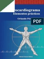 Electrocardiograma. Elementos p - Orlando Perez Perez.pdf