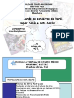 Projeto Trabalhando o herói e o super-herói_Profs. Vinicius, Luiz Felipe e Alcione