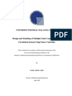 Design and Modeling of Multiple Tank Control for Fluid Circulation System Using Fuzzy Controller - Gwee Chiou Chin - TJ213.G83 2008