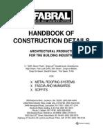 Handbook of Construction Details- Metal Roofing, Fascade