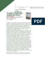 La Ciudad Mentirosa. Fraude y Miseria Del Modelo Barcelona (Manuel Delgado) - Resena