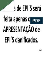 A troca de EPI