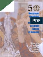 690_50Tahun Pergerakan Kesatuan Sekerja Di Malaysia