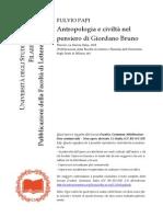 Fulvio Papi, «Antropologia e civiltà nel pensiero di Giordano Bruno», Firenze, La Nuova Italia, 1968 (Pubblicazioni della Facoltà di Lettere e Filosofia dell'Università degli Studi di Milano, 46)