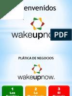 Wake Up Now - The Company Team
