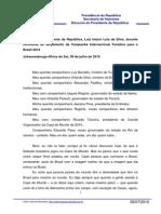 09-07-2010-Discurso Do Presidente Da Republica- Luiz Inacio Lula Da Silva- Durante Cerimonia de Lancamento Da Campanha Internacional Turistica Para o Brasil (1)