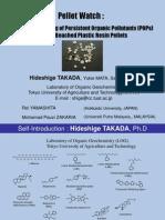 Hideshige Takada Global Monitoring of POPs on Pellets