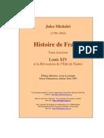 Jules Michelet — Histoire de France Louis XIV et la révocation de l'édit de Nantes