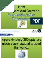 Prepare and Deliver a Successful Presentation