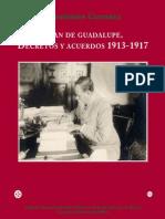 Plan de Guadalupe. Decretos y Acuerdos 1913-1917
