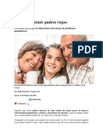 Lo Malo de Tener Padres Viejos