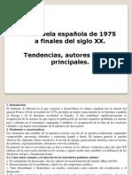 La novela española desde 1975 hasta finales del siglo XX