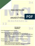 Magnesium & Anaesthesia