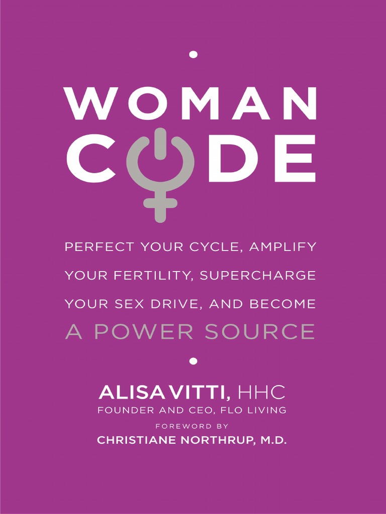 Womancode perfect your cycle amplify your fertility supercharge womancode perfect your cycle amplify your fertility supercharge your sex drive and become a power source by alisa vitti hhc excerpt polycystic fandeluxe Gallery