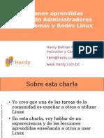 [CNSL Bolivia 2005]Lecciones aprendidas formando administradores de sistemas y redes Linux