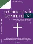 Suely Braz Costa - O CHIQUE É SER COMPETENTE