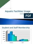 aquatic facilities usage