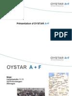 Présentation OYSTAR A+F
