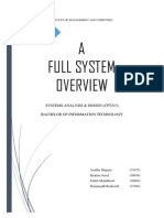 A Full System Overview