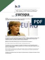 Angela Merkel -Ma Vision, c'Est l'Union Politique