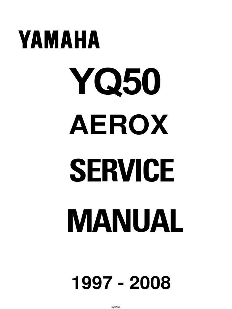 68552232 Yamaha YQ50 Aerox YQ 50 Service Repair Manual