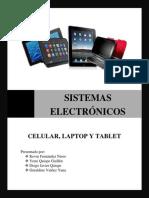 Sistemas Electrónicos - Celular, Lap Top, Tablet