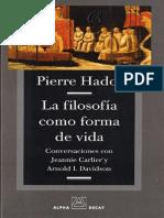 Hadot Pierre - La Filosofia Como Forma de Vida