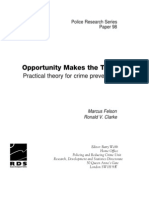 Opportunity Makes the Thief - Pratical Theory for Crime Prevention