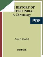 John F. Riddick the History of British India a Chronology 2006