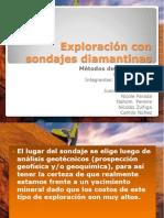 Exploración con sondajes diamantinas