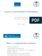 Economia Brasileira Contemporanêa - Tópico 1