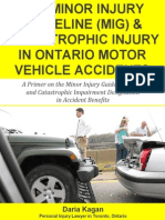 The Minor Injury Guideline (MIG) & Catastrophic Injury in Ontario Motor Vehicle Accidents
