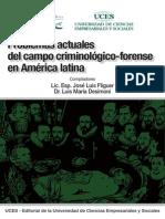 Problemas Actuales Del Campo Criminologico Forense en Americ