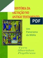 A História da Salvação no Antigo Testamento - Vern Sheridan Poythress